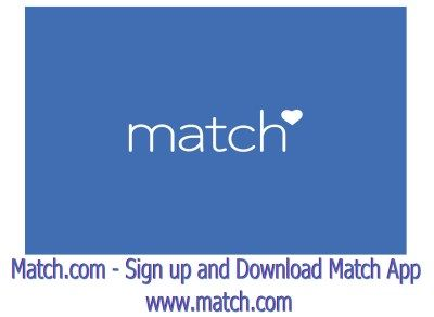 Sign up and Download Match App in 2020