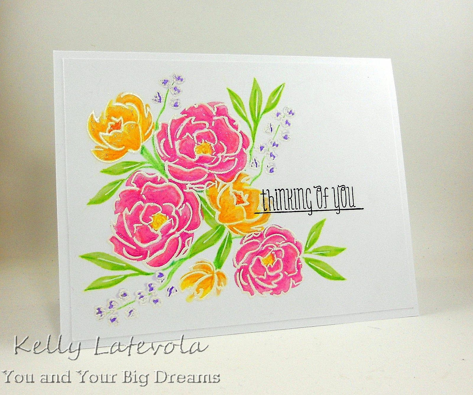 You and your big dreams thinking of you now with colored pencils you and your big dreams thinking of you now with colored pencils pretty peonies fresh cut florals heat embossing izmirmasajfo Images