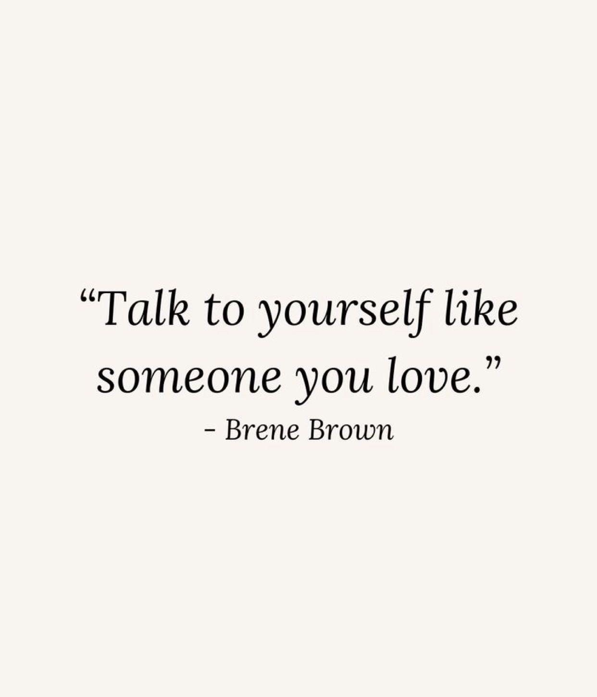 Brene Brown and self love