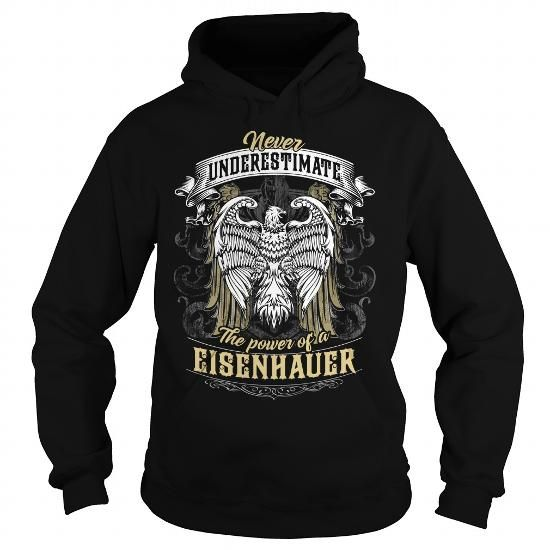 EISENHAUER EISENHAUERBIRTHDAY EISENHAUERYEAR EISENHAUERHOODIE EISENHAUERNAME EISENHAUERHOODIES  TSHIRT FOR YOU #name #tshirts #EISENHAUER #gift #ideas #Popular #Everything #Videos #Shop #Animals #pets #Architecture #Art #Cars #motorcycles #Celebrities #DIY #crafts #Design #Education #Entertainment #Food #drink #Gardening #Geek #Hair #beauty #Health #fitness #History #Holidays #events #Home decor #Humor #Illustrations #posters #Kids #parenting #Men #Outdoors #Photography #Products #Quotes…
