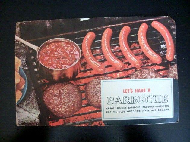 Let's Have a Barbecue Carol French Handbook 1952 Vintage Recipes