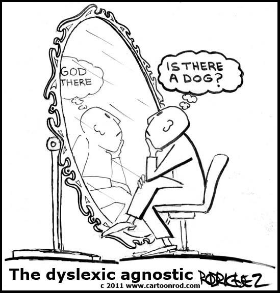 agnostic | The Dyslexic Agnostic The-Agnostic – Cartoonrod - by Lee Rodriguez