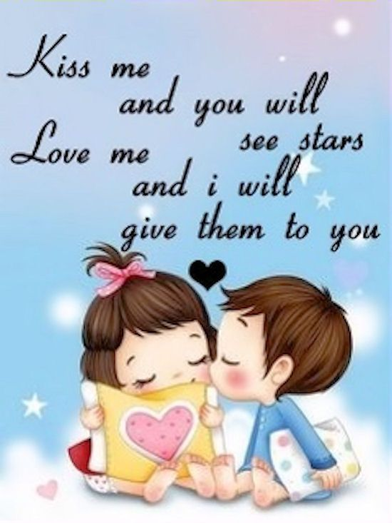 Kiss Me Love Love Quotes Quotes Cute Kiss Quote Kiss Quotes
