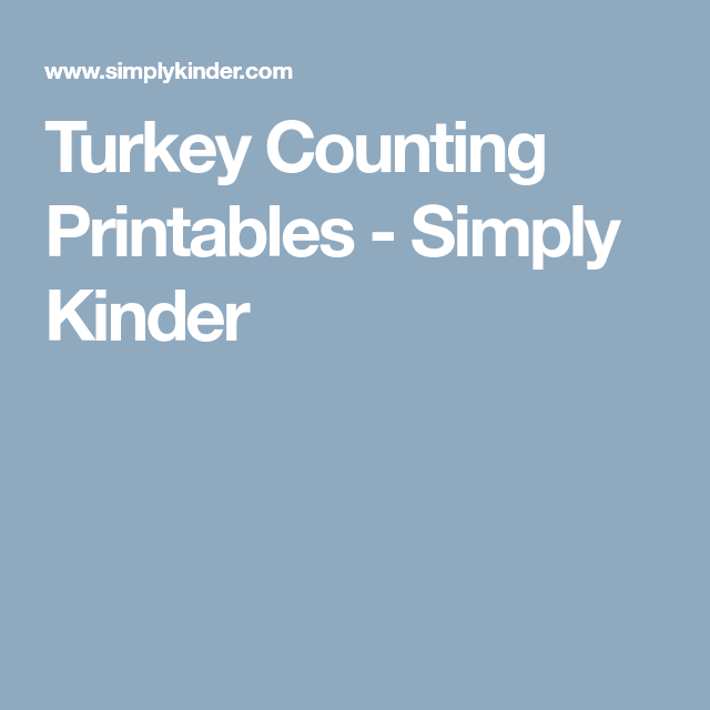 Turkey Counting Printables - Simply Kinder