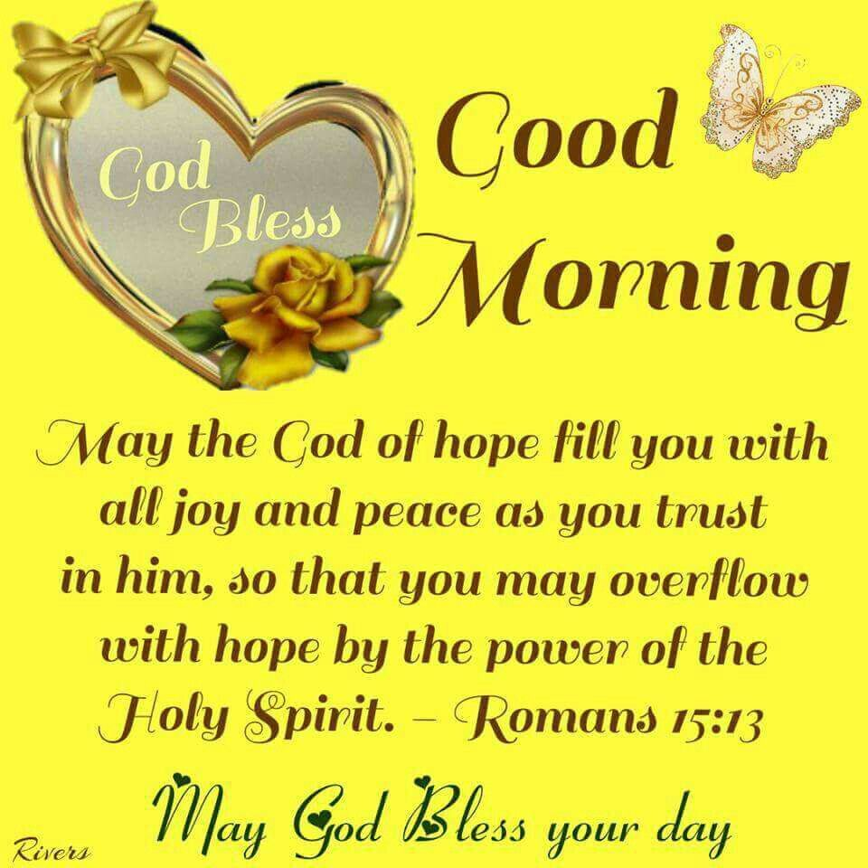 Good Morning Blessings Good Morning Bible Quotes Good Morning Sweetheart Quotes Good Morning Inspirational Quotes