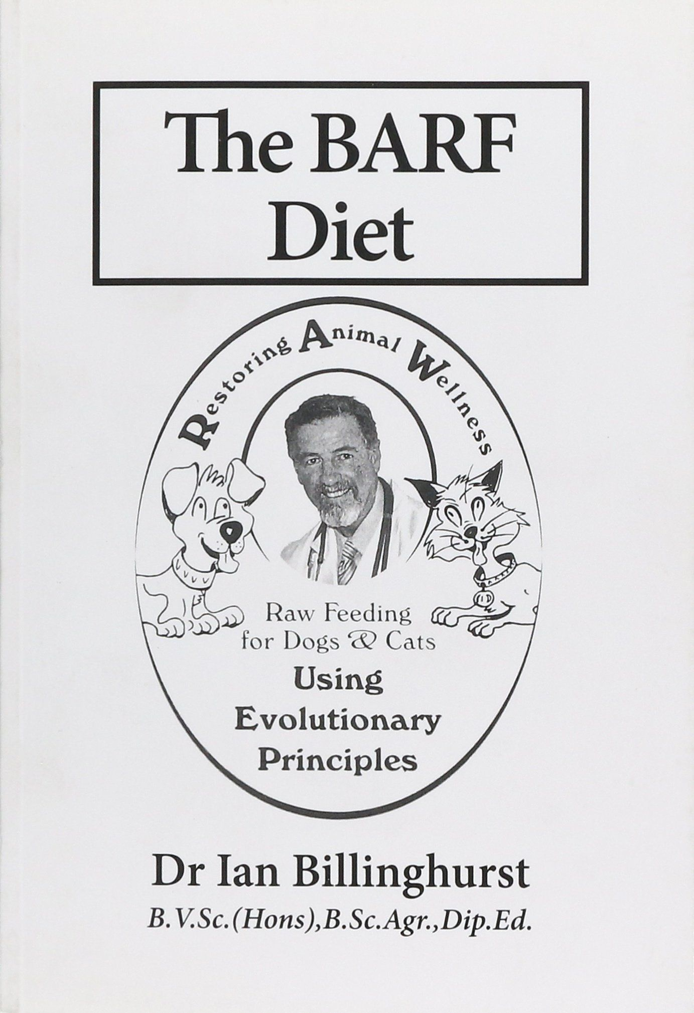 The Barft Raw Feeding For Dogs And Cats Using