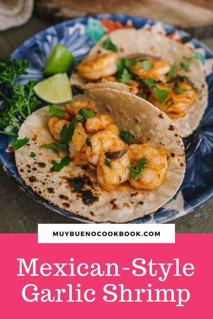 This Camarones al Mojo de Ajo recipe cooks much faster than meat and poultry. Shrimp are also small, so it doesn't take much time for heat to penetrate them. The shrimp will cook in 6 to 8 minutes. If they curl up into tight little O's, they're overcooked. Sponsored by @landolakesktchn. #Mexicanstyle #authentic #dinner #Mexican #Mexicanrecipe | MuyBuenoCookbook.com @MuyBueno