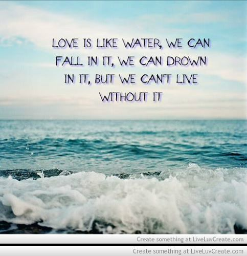 Love Is Like Water When I Read This Butterflies Come In My Stomach