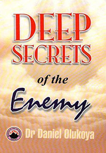 Deep secrets of the enemy by dr d k olukoya httpamazon deep secrets of the enemy by dr d k olukoya httpwww fandeluxe Document