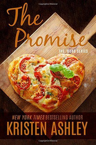 The Promise (The 'Burg, #5) by Kristen Ashley