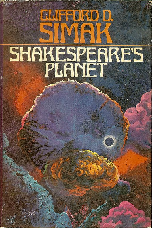 Shakespeare's Planet - Clifford D. Simak - cover artist Paul Lehr by Cadwalader…
