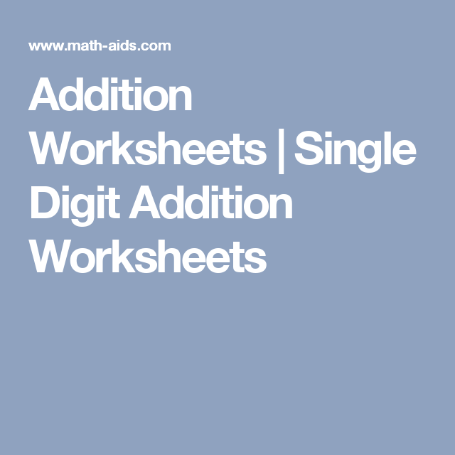 Addition Worksheets | Single Digit Addition Worksheets | School ...
