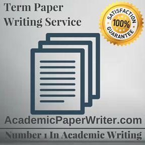 Term Paper Help assignment help, Term Paper Help writing Help, Term Paper Help essay writing Help, Term Paper Help writing service, Term Paper Help online help, online Term Paper Help writing service