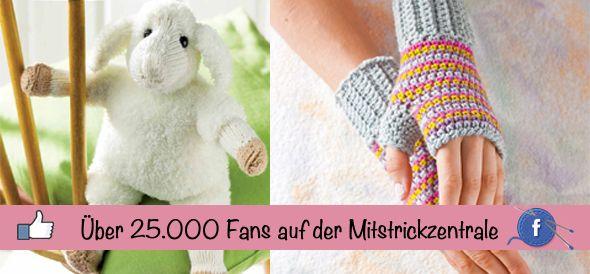 Photo of Wir sagen Danke für über 25.000 Fans auf der Mitstrickzentrale – Handarbeiten – Magazin