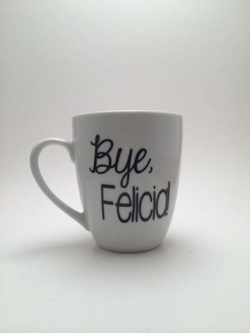There is no reason I don't have this-Bye, Felicia Funny Coffee Mug, Funny Coffee Mug, Bye Felicia Mug