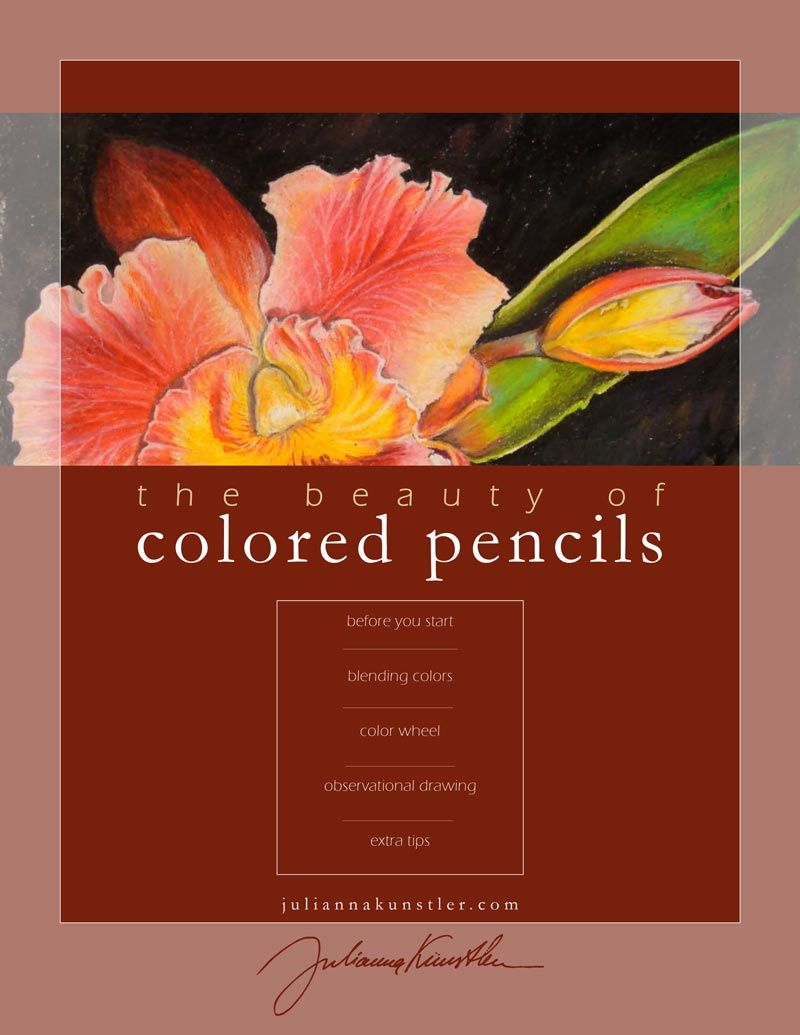 The beauty of colored pencils tutorial by julianna kunstler pdf 40 pages