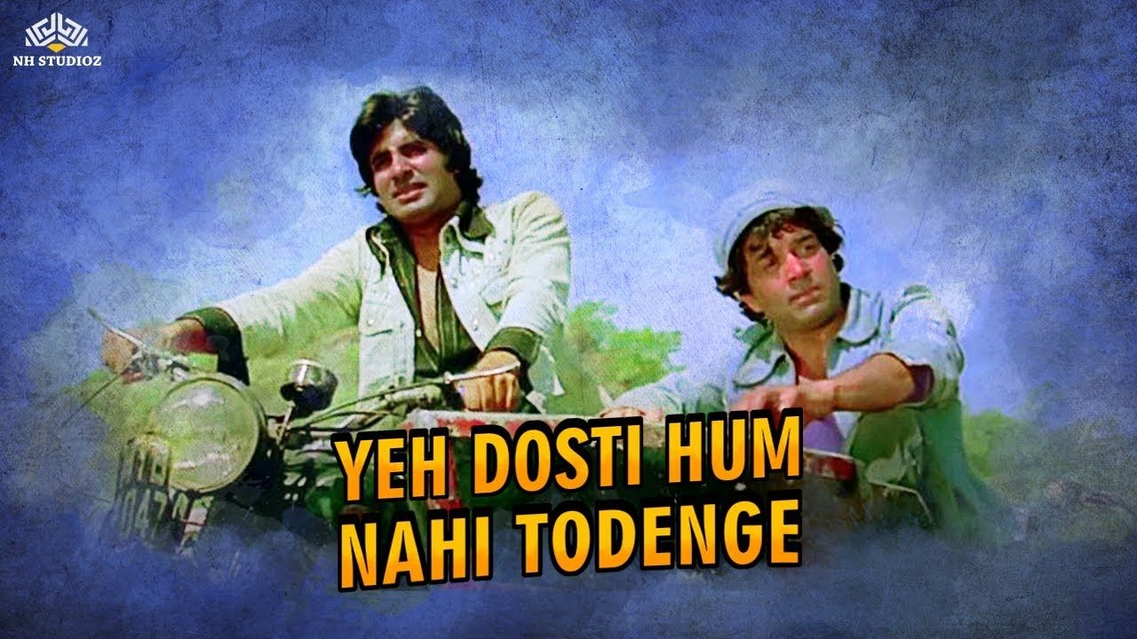 Yeh Dosti Hum Nahi Todenge Kishore Kumar Manna Dey Sholay Songs A Friendship Songs Evergreen Songs Songs