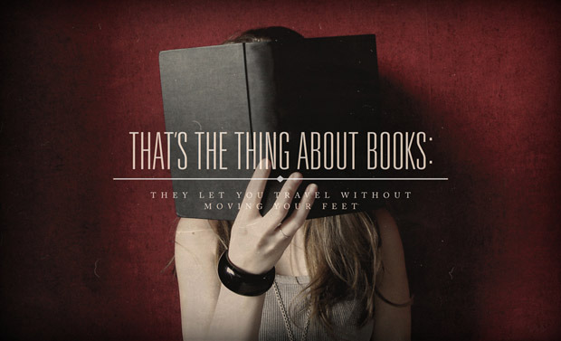 That's the thing about books, they let you travel without moving your feet - quotes - books - reading