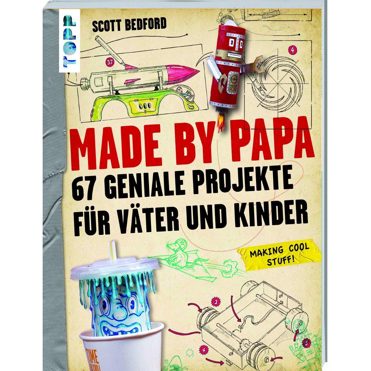 made by papa 67 geniale projekte f r v ter und kinder vater und kind v ter und t chter. Black Bedroom Furniture Sets. Home Design Ideas