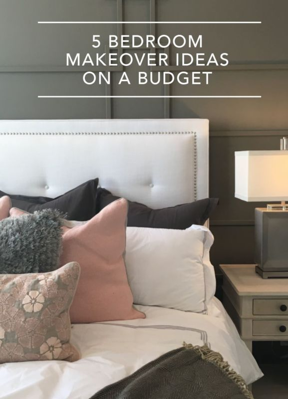 5 Bedroom Makeover Ideas On A Budget Home Trendy Home Bedroom
