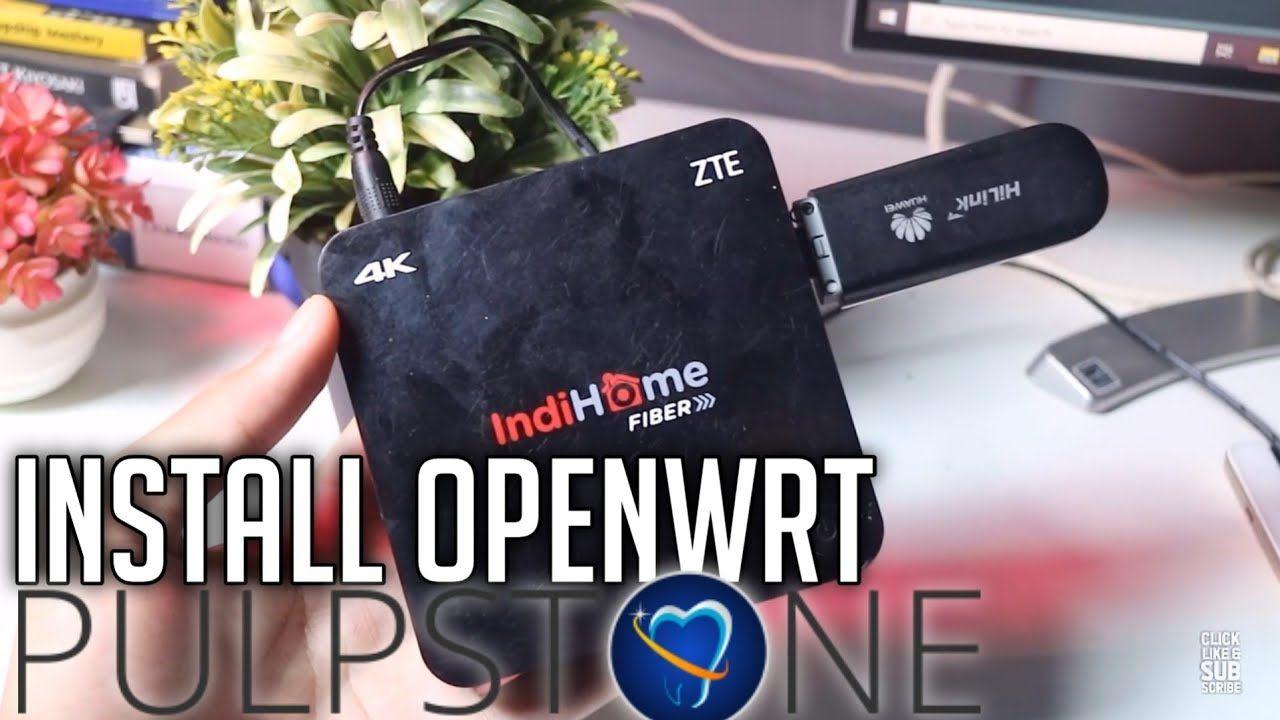 Langkah Install Pulpstone Openwrt Amlogic Di Stb Fiberhome Hg860p B860h Stb Fiberhome Hg860p Dan B860h Tidak Sekedar Tv Box Untuk In 2020 Smart Tv Router Installation