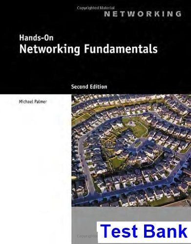 Hands on networking fundamentals 2nd edition michael palmer test hands on networking fundamentals 2nd edition michael palmer test bank test bank solutions fandeluxe Gallery