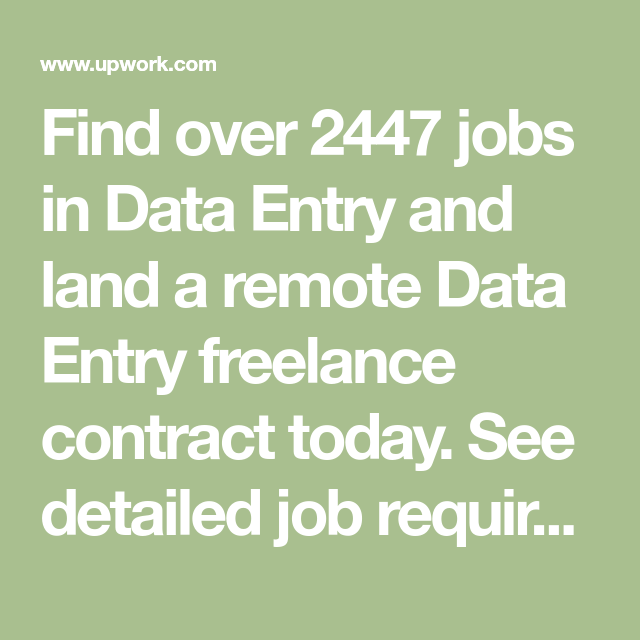Find Over 2447 Jobs In Data Entry And Land A Remote Data Entry Freelance Contract Today See Detailed Job Requireme Data Entry Jobs Data Entry Freelancing Jobs