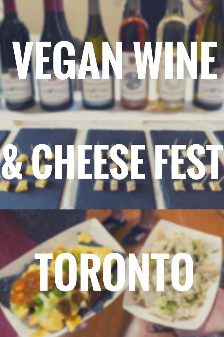 vegan wine and cheese fest toronto 2017 - Küche Toronto