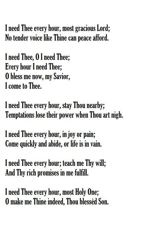 I Need Thee Every Hour Words Annie S Hawks 1872 Music Robert