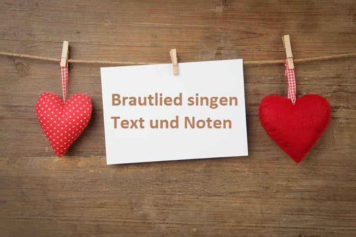 Brautlied Text Und Noten Hochzeit Brauche Braut Hochzeitsbrauche