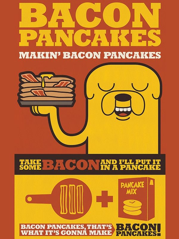 Bacon Pancakes Posters Pinterest Adventure Time Adventure And