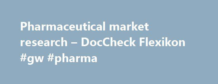 Pharmaceutical market research – DocCheck Flexikon #gw #pharma http ...