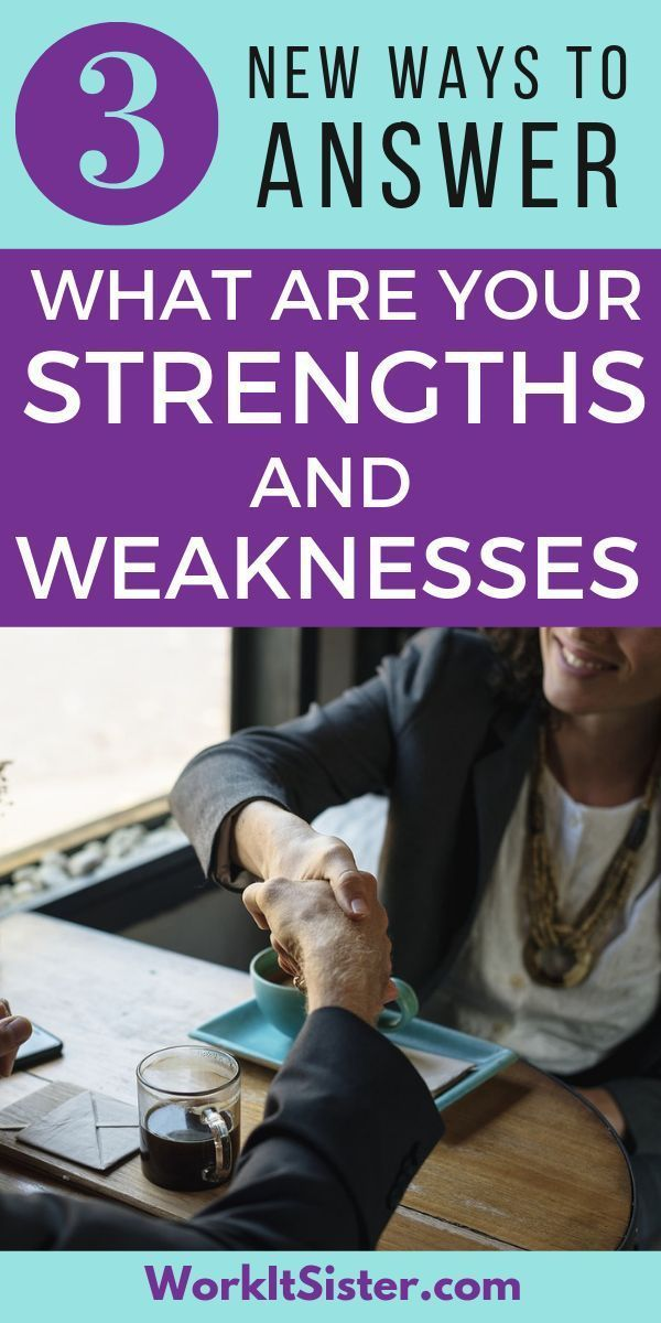 The NEW way to answer 'what are your strengths and ...