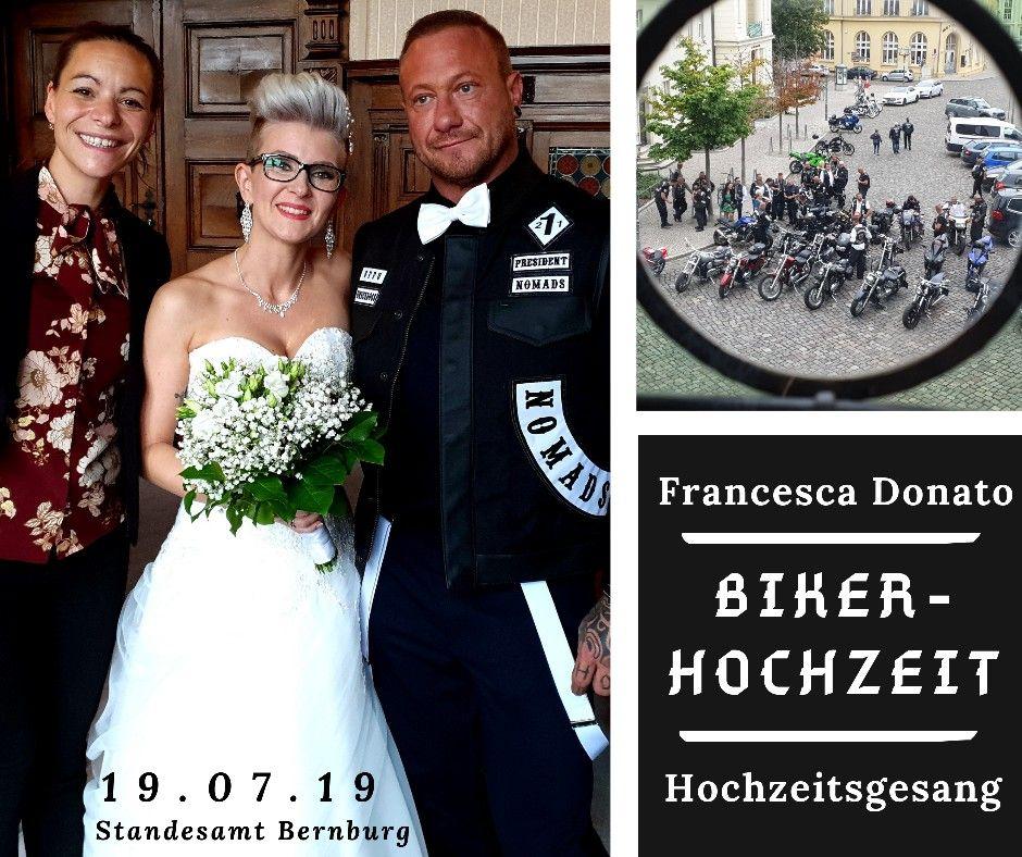 Hochzeitssangerin Francesca Donato Zur Bikerhochzeit Standesamt Bernburg In 2021 Hochzeitsmusik Hochzeit Trauung