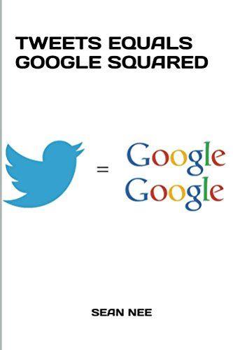 Tweets Equals Google Squared (English Edition)