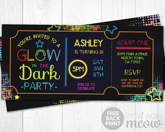 Glow in the Dark Invitations tickets Admit One Party Invite - admit one ticket template free