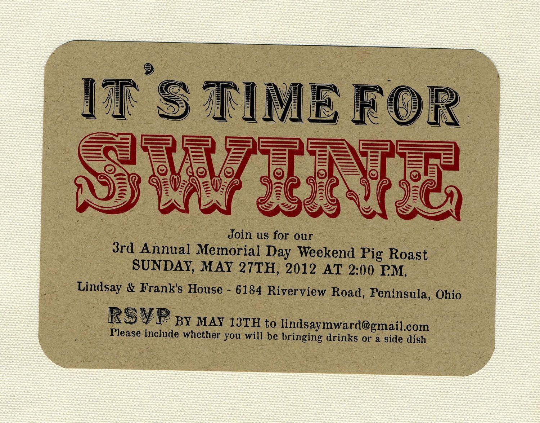 BBQ or Pig Roast Invite | Pig Roast | Pinterest | Pig roast, Pig ...