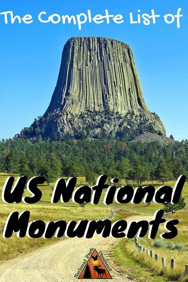 A Complete List Of Us National Monuments National Parks Us