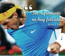 Inspiring Image Nadal Quote Rafael Nadal Spanish Tennis 176976 Resolution 500x374px Find The Image To Your Ta Tennis Quotes Rafael Nadal Sports Quotes