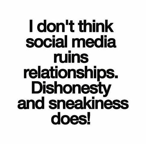 Pin By Gina B On Quotes Words Social Media Ruins Relationships Good Relationship Quotes Social Media Quotes