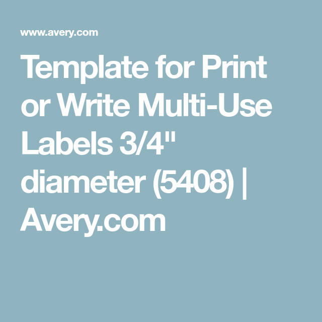 Template for Print or Write Multi-Use Labels 3/4\