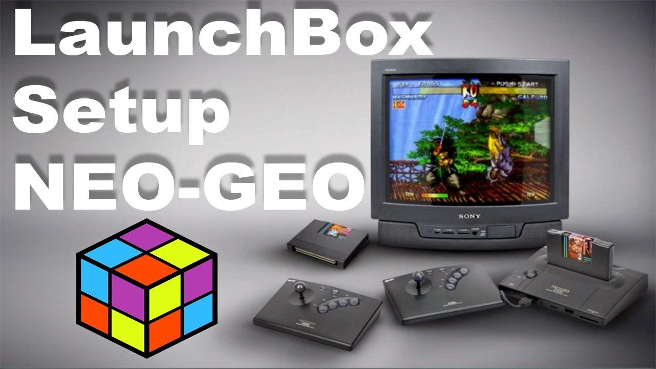 LaunchBox Setup Guide NEO-GEO Using RetroArch - YouTube