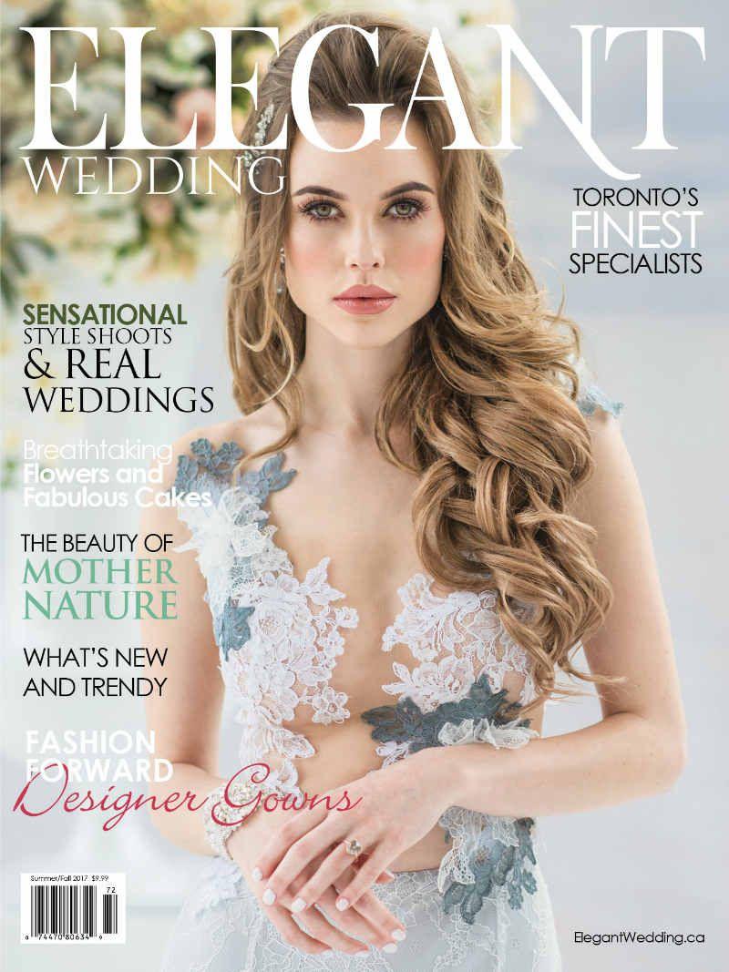 Elegant wedding magazine toronto cover summerfall 2017 elegant elegant wedding magazine toronto cover summerfall 2017 junglespirit Images