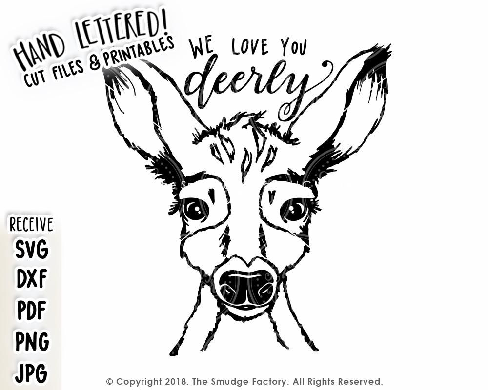 Download We Love You Deerly SVG & Printable | Hand lettering ...