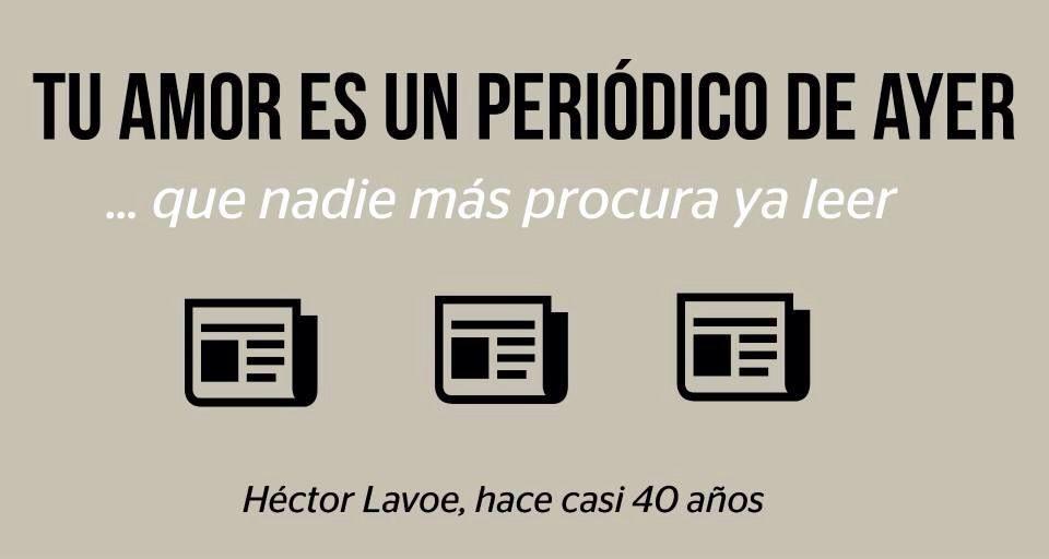 Héctor Lavoe y los amores de ediciones que ya nadie lee.