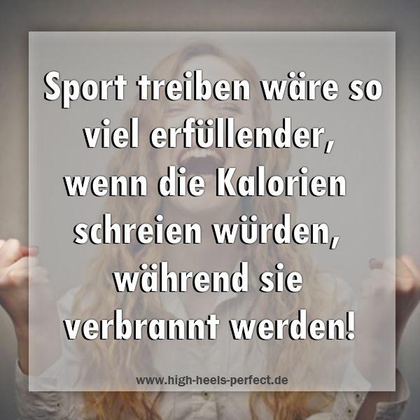 Spruche Witze Zitate Fun Happy Lustig Sport Kalorien