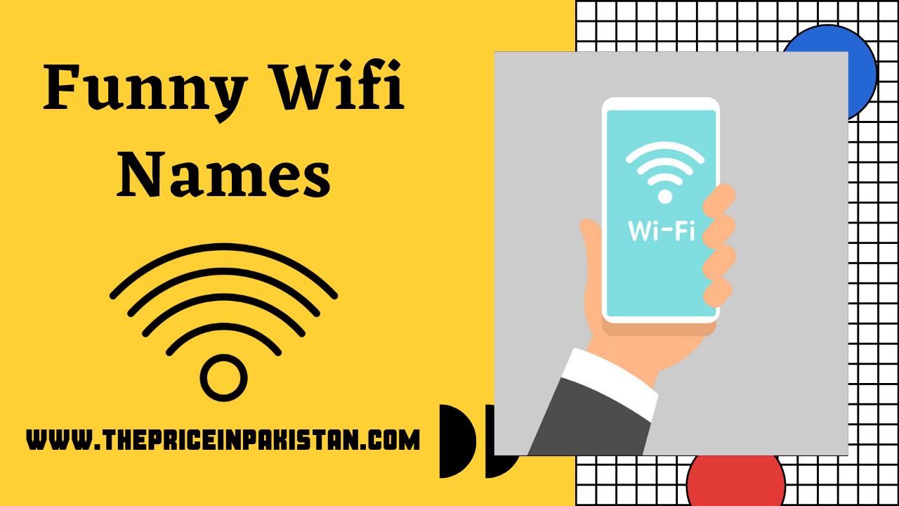 Funny Wifi Names Funny Wifi Names Wifi Names Clever Wifi Names