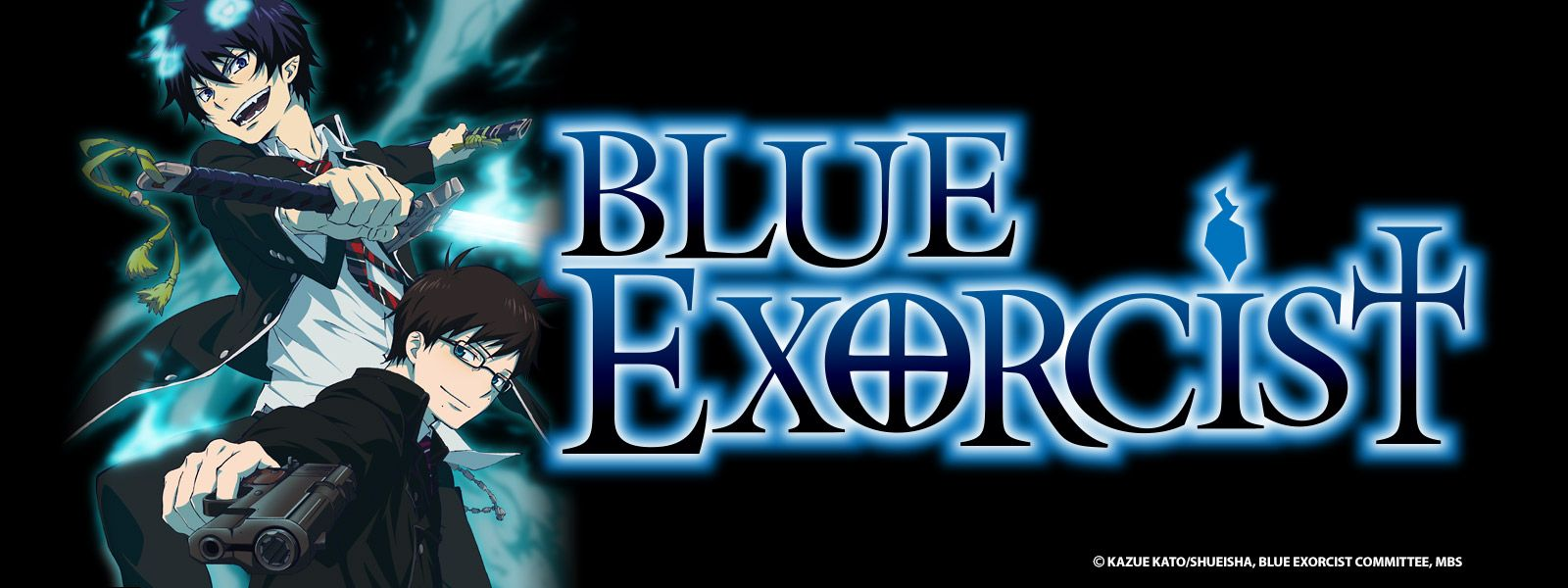 Blue Exorcist is an anime , about a dude who meets a demon