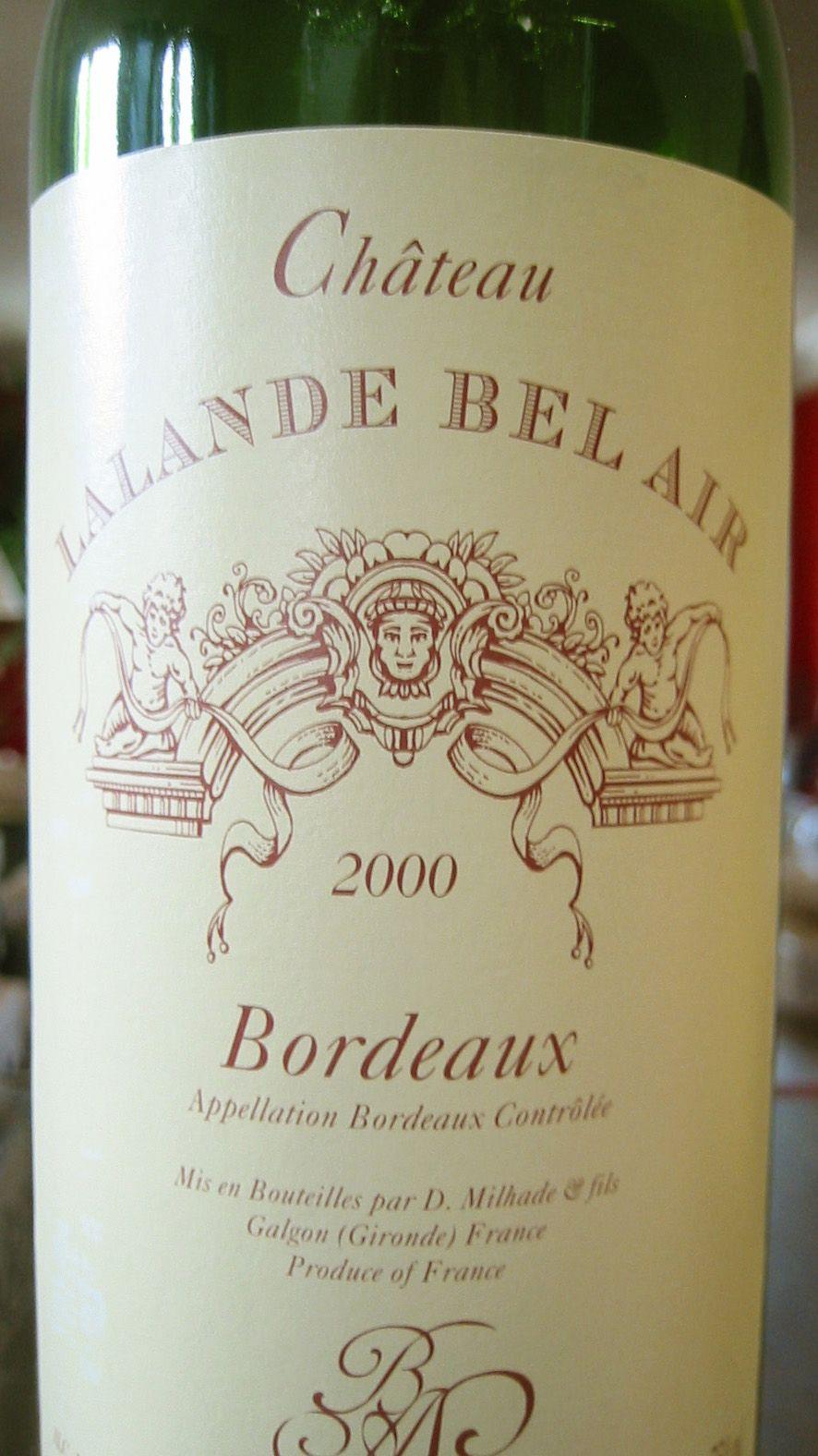 2000 Château Lalande Bel Air Bordeaux Wines, Wine, Wine