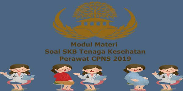 Contoh Soal Seleksi Kompetensi Bidang Skb Formasi Keperawatan Cpns 2019 Keperawatan Perawatan Anak Medis